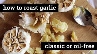 How to Make Whole Roasted Garlic / Traditional or Oil-free   Mary's Test Kitchen