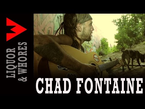 CHAD FONTAINE - Liquor and Whores (cover) raw clip