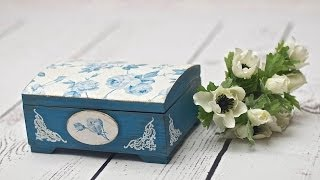 Decoupage box with blue roses -  tutorial DIY