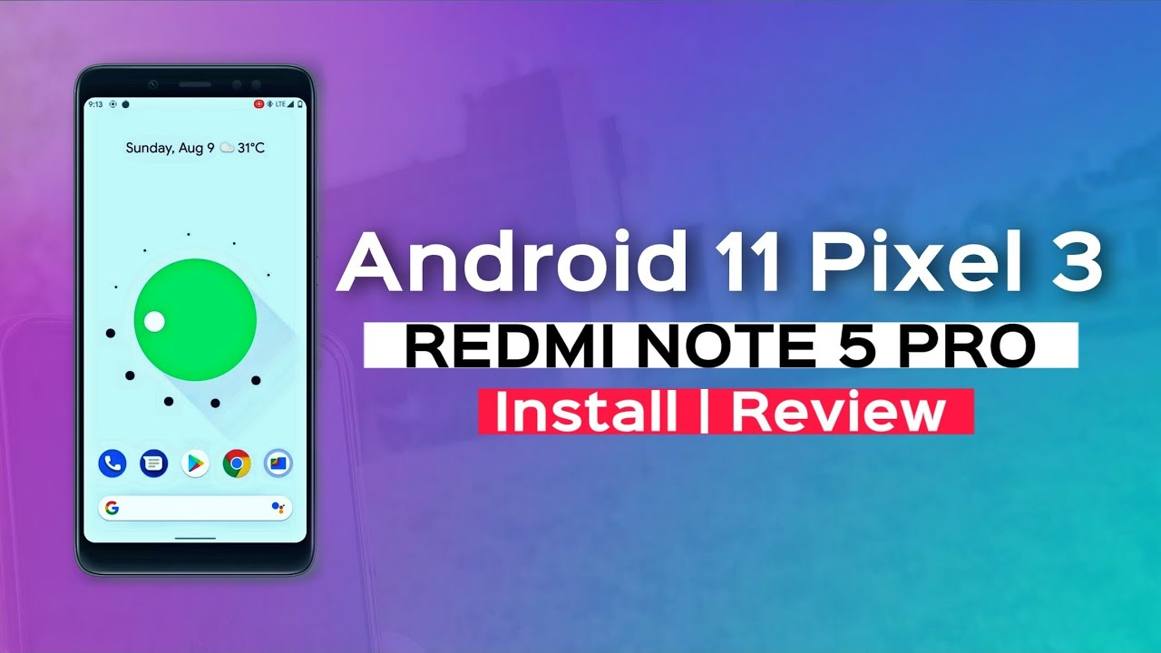 Android 11 Beta 3 REDMI NOTE 5 PRO Install and Review | Google Pixel 3 Android 11 ROM Review