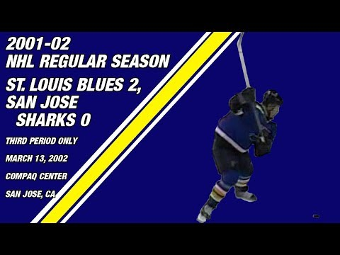 St. Louis Blues 2, San Jose Sharks 0 (3rd Period only): March 13, 2002