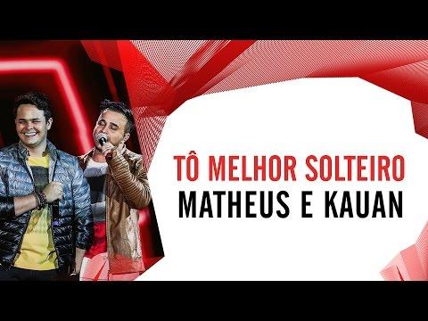 Tô Melhor Solteiro - Matheus e Kauan - Villa Mix Goiânia 2016 ( Ao Vivo )