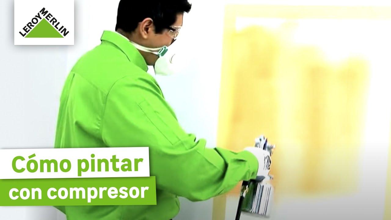 Cómo Pintar Con Compresor (Leroy Merlin)   YouTube