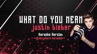 Justin Bieber - What do you mean ( Karaoke Version)