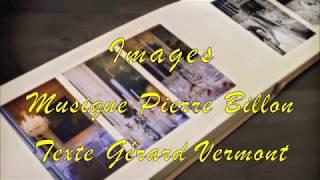 IMAGES, version 2017, une chanson de Pierre Billon et Gérard Vermont