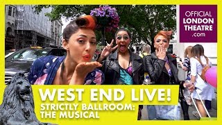 Walking to West End LIVE 2018: Strictly Ballroom