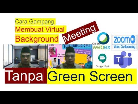 Tanpa GreenScreen Cara Mengganti Virtual Background Di Zoom, Webex, Google Meets # Tutorial 1