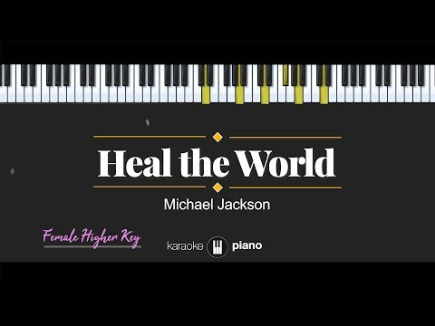 heal-the-world-(female-higher-key)-michael-jackson-(karaoke-piano)
