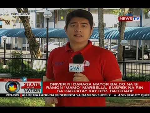 """Driver ni Mayor Baldo na si Ramon """"Mamo"""" Marbella, suspek na rin sa pagpatay kay Rep. Batocabe"""