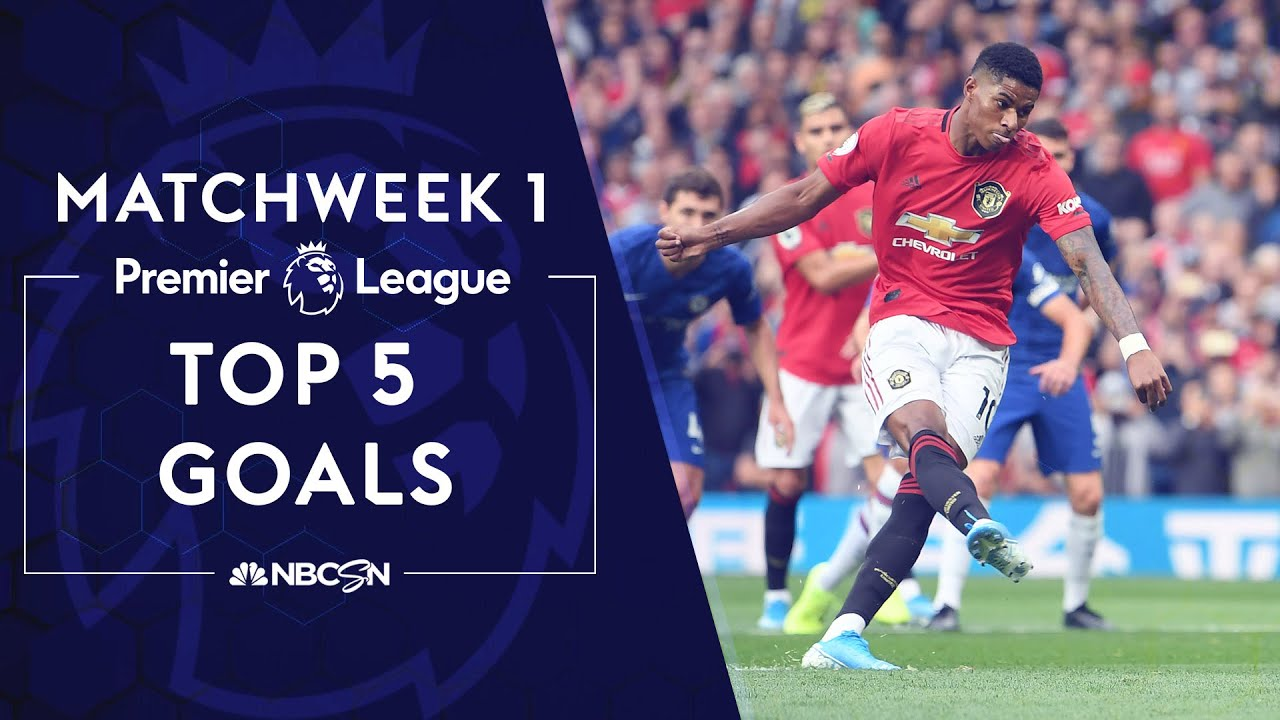 Top 5 goals from Premier League 2019/20 Matchweek 1 | NBC Sports
