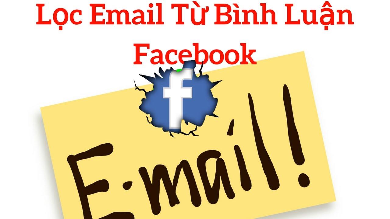 Lọc email từ bình luận (comment) từ bài viết facebook – [LỢI OBS-DA1000]