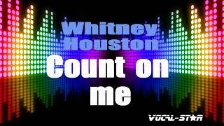 Download Lagu Whitney Houston - Count On Me (Karaoke Version) with Lyrics HD Vocal-Star Karaoke mp3