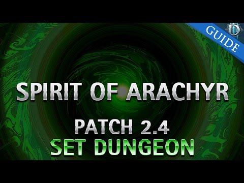 Diablo 3 - Spirit of Arachyr Set Dungeon Guide Patch 2.4