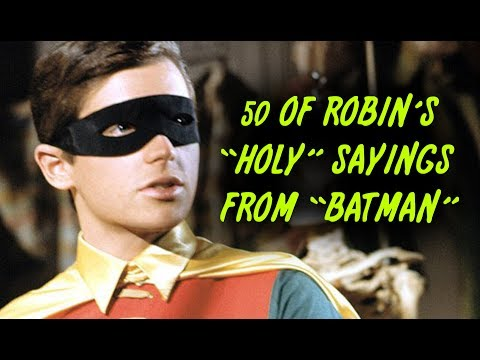 "50 Of Robin's ""Holy"" Sayings From ""Batman"""
