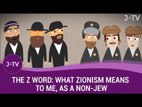 The Z Word: What Zionism means to me, as a non-Jew