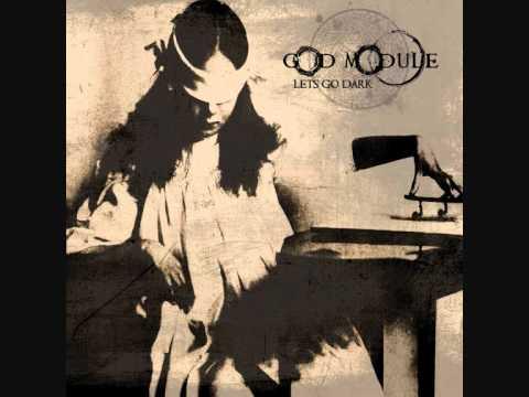 God Module - Let´s Go Dark
