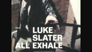 Luke Slater - All exhale (Elektropunk Mix)