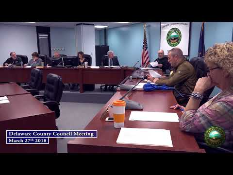 March 27th 2018 Delaware County Council Meeting