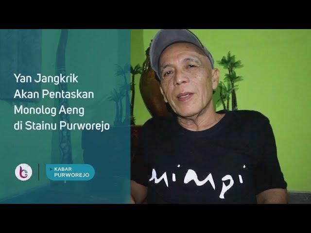 Yan Jangkrik Akan Pentaskan Monolog Aeng di Stainu Purworejo