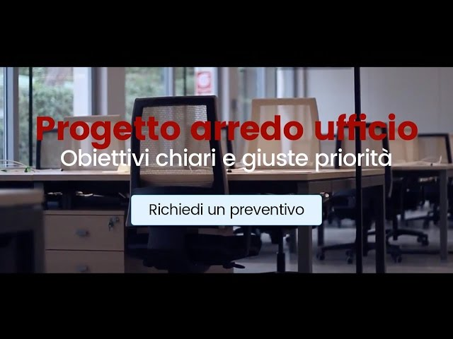 Progetto arredo ufficio: obiettivi chiari e giuste priorità