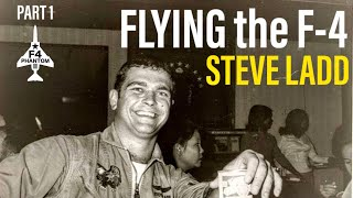 Flying the USAF F-4 Phantom | Steve Ladd (Part 1 In-Person)