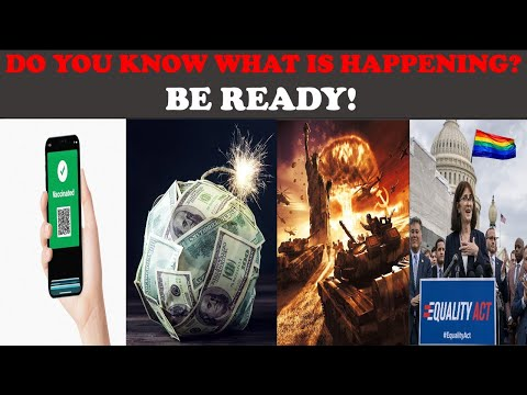 DO YOU KNOW WHAT IS HAPPENING? BE READY!