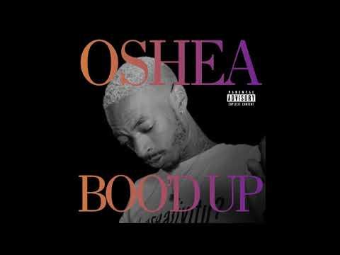 Oshea - Boo'd Up [Remix]