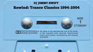 Trance - Progressive Trance - Hard Trance Classics 1994 - 2004 DJ Mix (Rewind)
