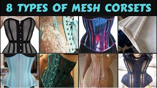 8 TYPES OF MESH CORSETS   Lucy