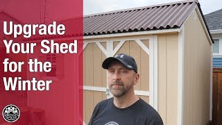 upgrade your shed for the winter