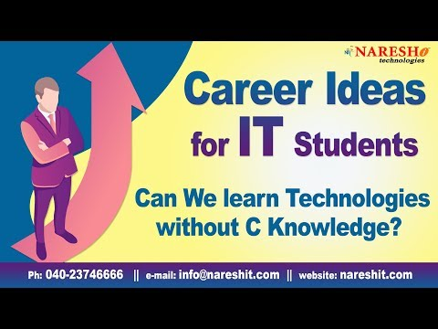 Can We learn Technologies without C Knowledge? | Career ideas in IT | Career Guidance