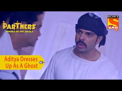 Your Favorite Character | Aditya In A Haunted House | Partners Trouble Ho Gayi Double