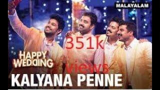 Kalyana Penne   (Video Song) | Happy Wedding | Soubin Shahir, Sharafudeen & Siju Wilson