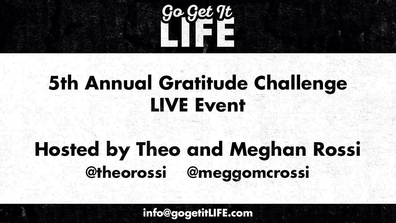 Go Get It LIFE Gratitude Challenge 2019 Winners