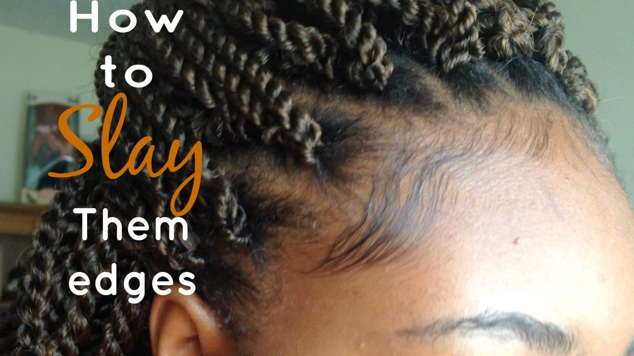 How To Keep Them Edges Laid Amp Slayed While Your Have
