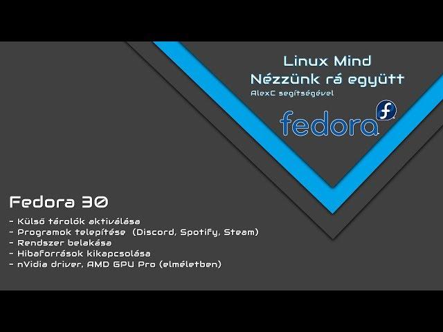 Nézzünk rá együtt - Fedora 30 (Alexal)