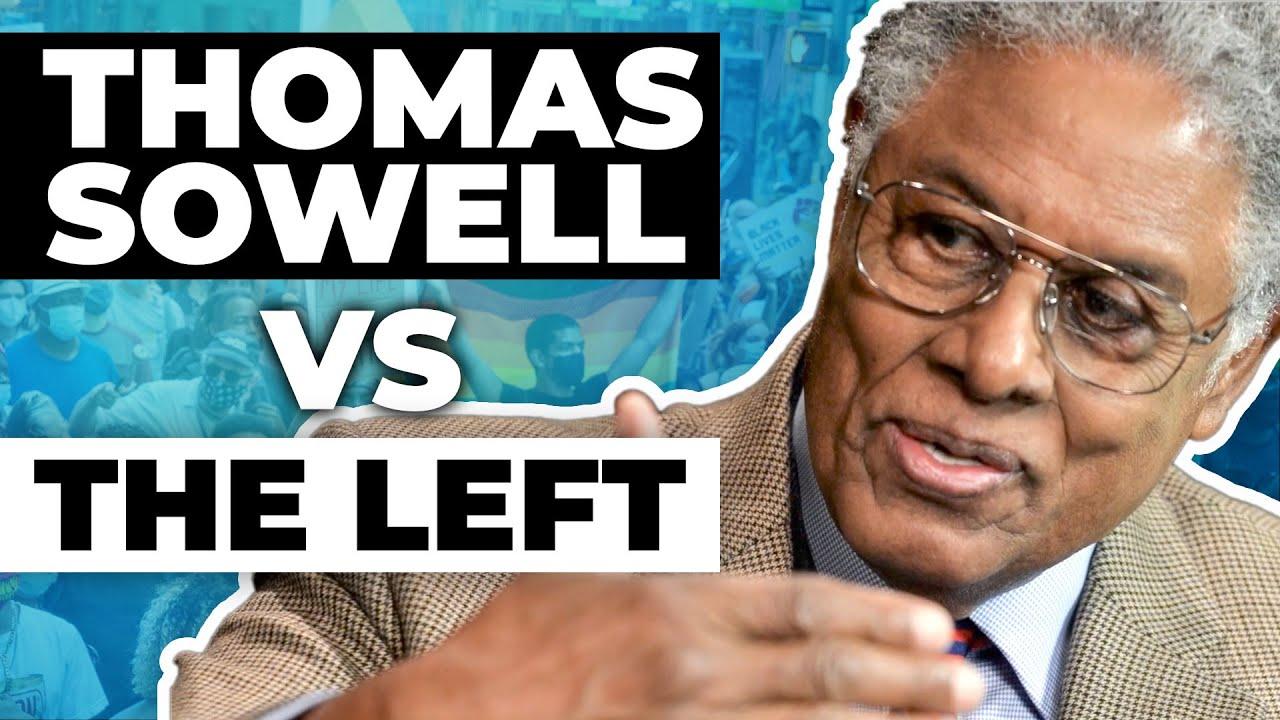 Thomas Sowell vs The Left