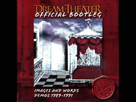 Dream Theater - Images And Words Demos (Full Album)