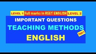 Important Questions | English Teaching Methods | Reet English 2018 | Important video