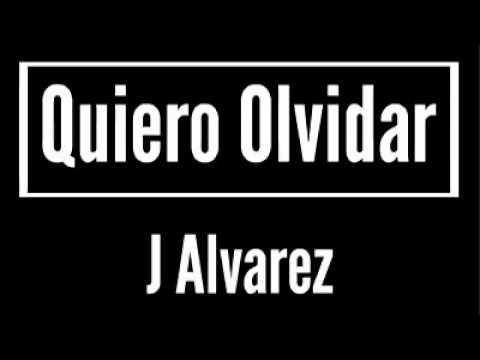 J Alvarez karaoke _ Quiero olvidar
