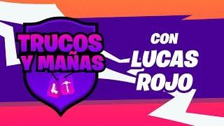 Trucos y Mañas con Lucas Rojo