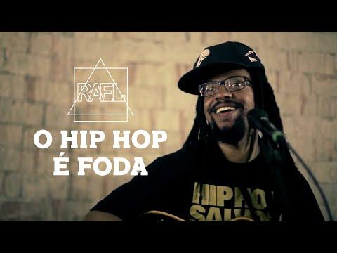 O Hip Hop É Foda - Rael
