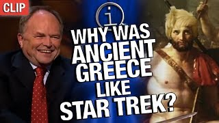 QI | Why Was Ancient Greece Like Star Trek?