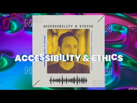 Accessibility & Ethic In Design  By Sharif Matar || Expert Talks || Nodes Of Design