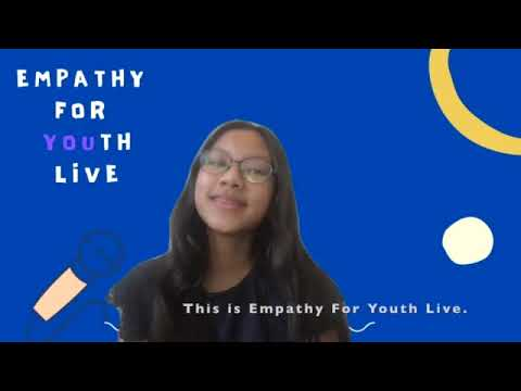 POSITIVITY : Empathy For Youth Live