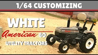 1/64 Customizing: White American 80 Utility Tractors