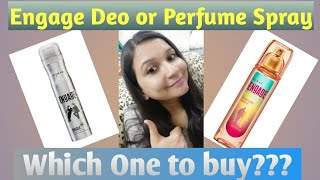 ENGAGE DEO AND ENGAGE PERFUME SPRAY II REVIEW II WHICH ONE TO BUY