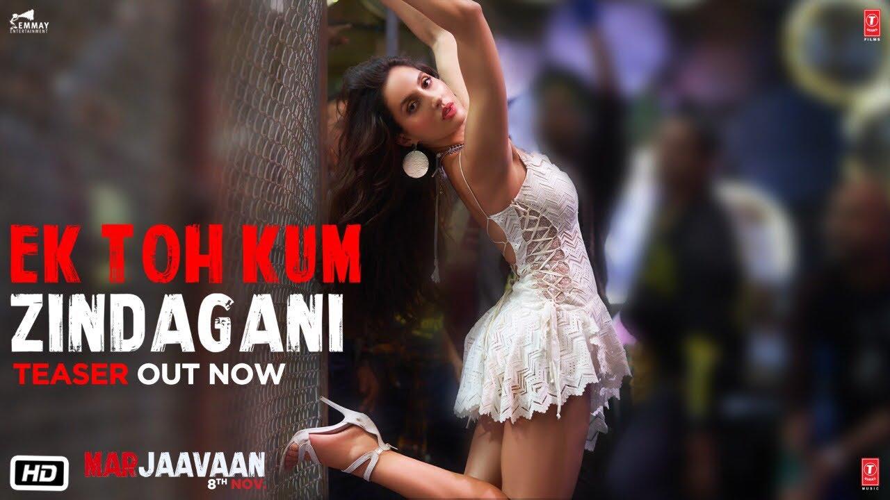 Marjaavaan Song Teaser Ek Toh Kum Zindagani Hindi Video Songs Times Of India