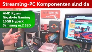 Ryzen Streaming PC Komponenten sind da 👍  Gaming Mainboard ❌ Hyper RAM ❌ m.2 SSD EVO ❌ RGB LEDs