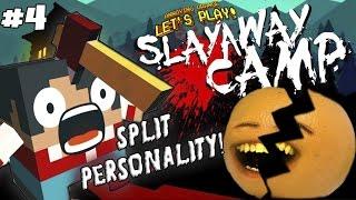 Annoying Orange Plays - Slayaway Camp #4: SPLIT PERSONALITY!